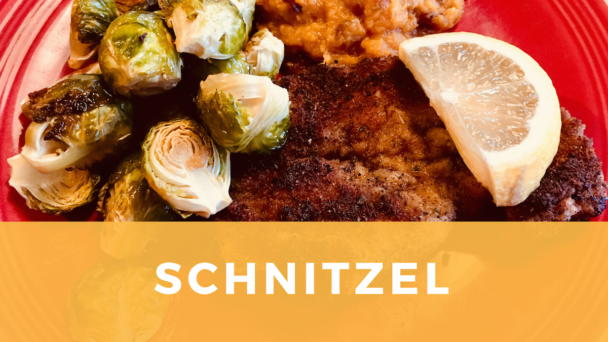 Schnitzel: Local Meats Make Smashing Meals