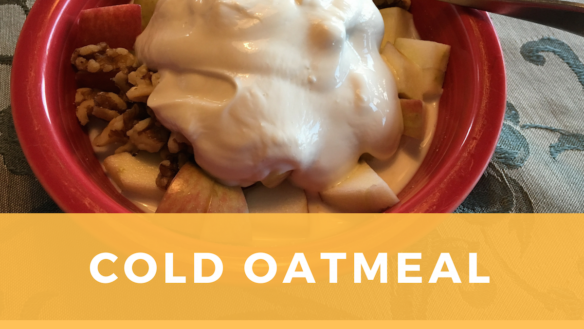 Cold Oatmeal: Filling and Hearty All Year Round
