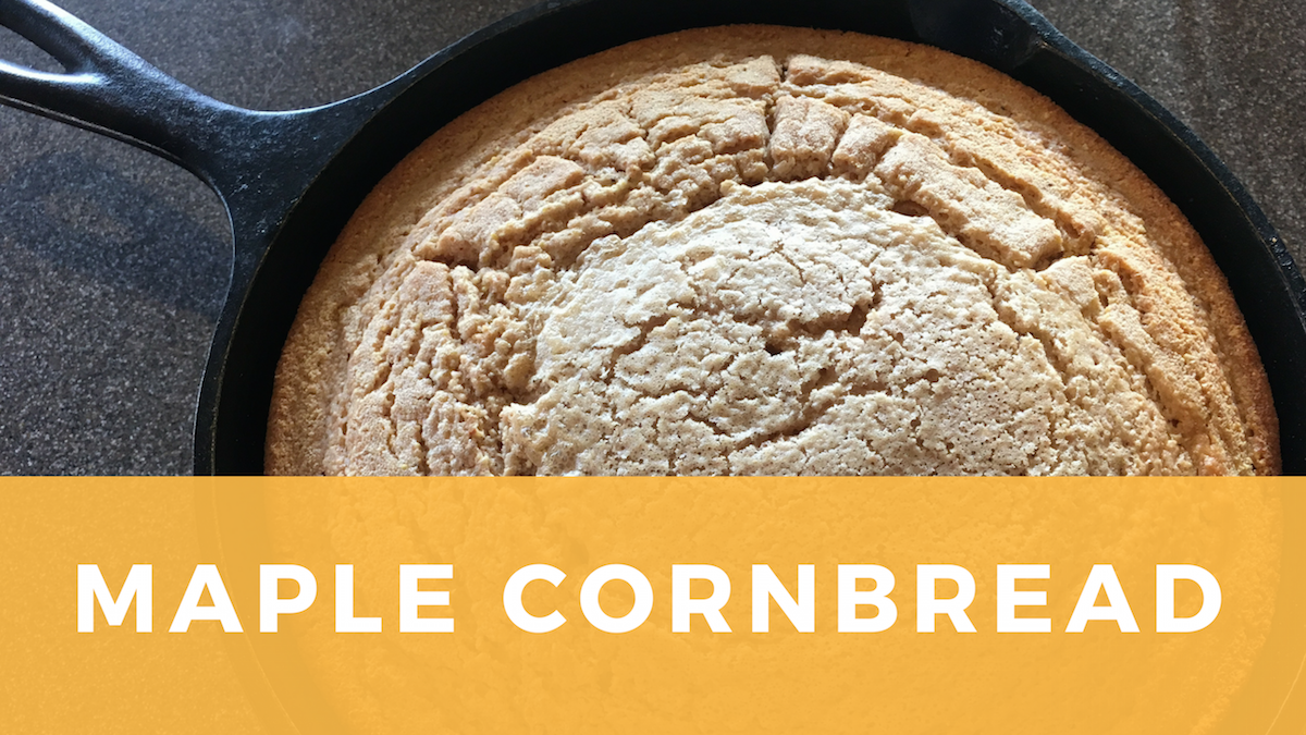 Vermont Maple Cornbread – A Southern Staple with a Yankee Twist