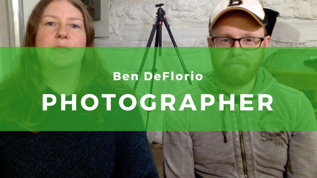 12: Ben DeFlorio, Photographer