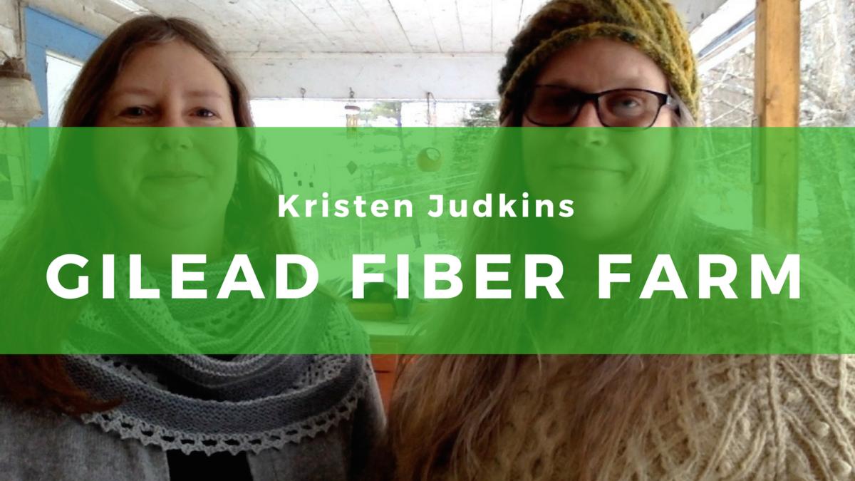 15: Kristen Judkins, Gilead Fiber Farm