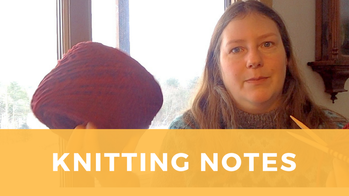 Knitting Notes – February 2018
