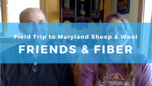 Field trip: Maryland Sheep & Wool