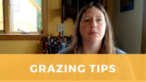 Grazing Tips