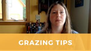 Grazing Tips