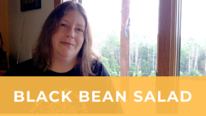 Sarah describes black bean salad