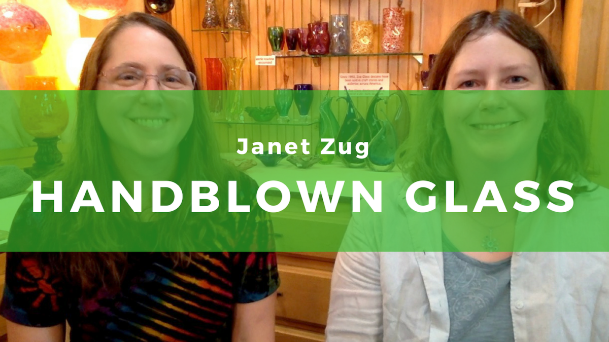21: Janet Zug – Fun and functional handblown glass