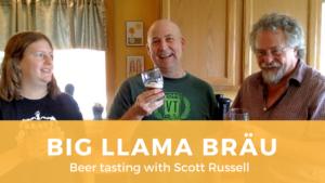 Tasting Big Llama Brau