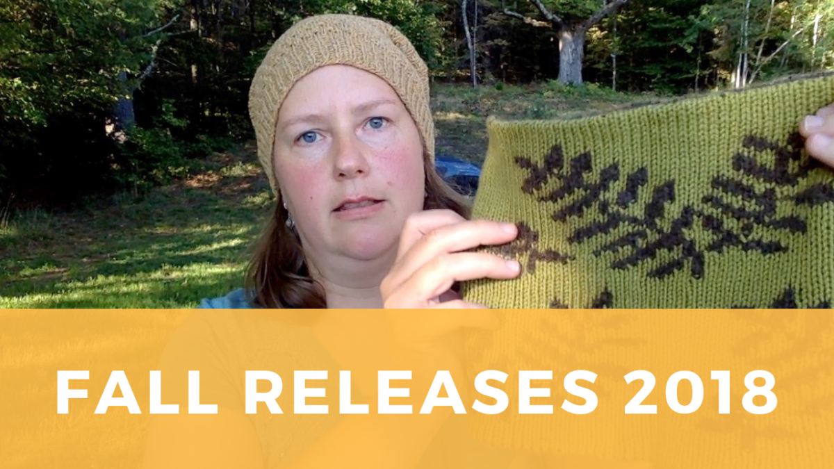 2018 Fall Releases: Knitting patterns and natural skincare