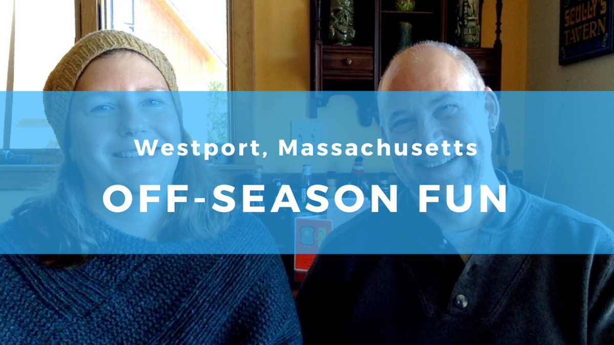 Off-season fun in Westport, Massachusetts