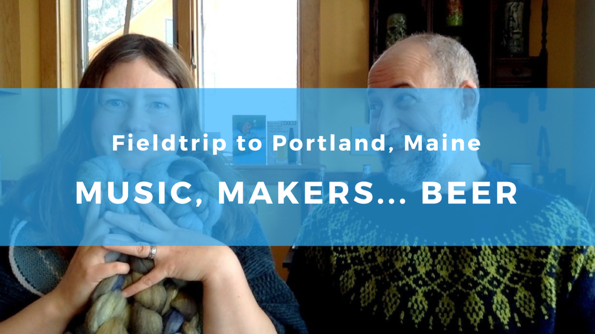 Portland, Maine – Music, Makers, Museums, Meals, and mmm Beer
